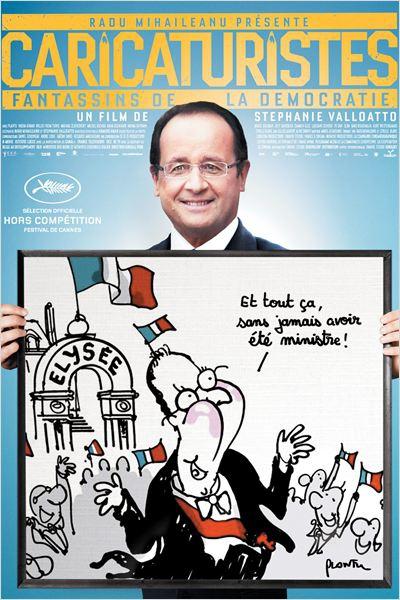 Caricaturistes - Fantassins de la démocratie  (2014)