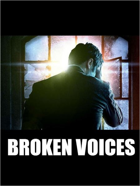 Broken Voices (2015)