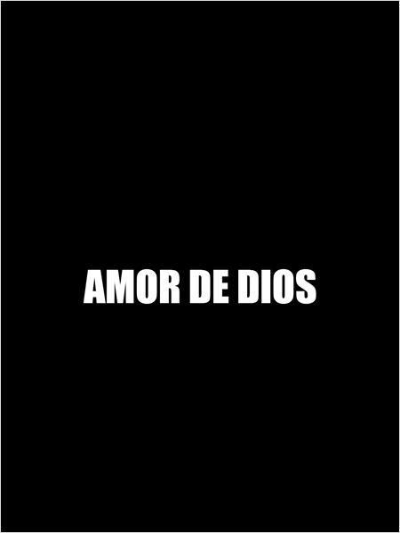 Amor de Dios (2015)