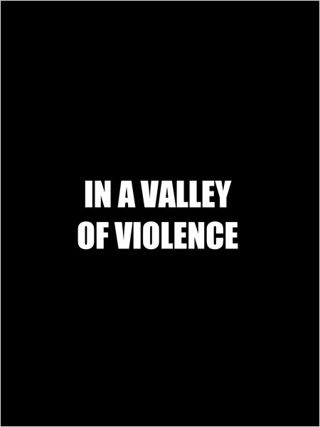 In a Valley of Violence (2015)