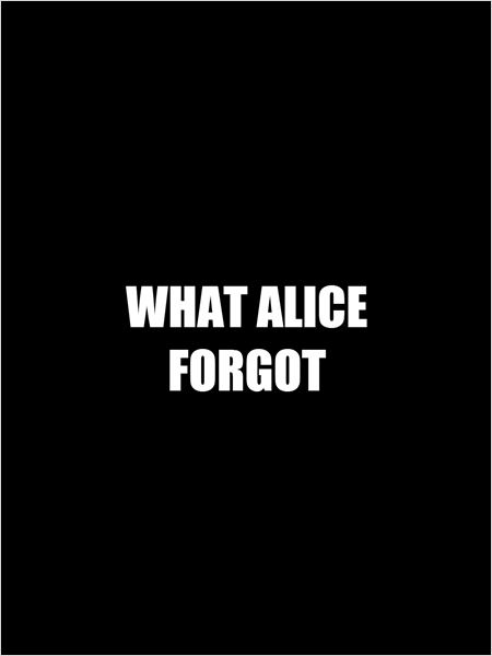 What Alice Forgot (2015)