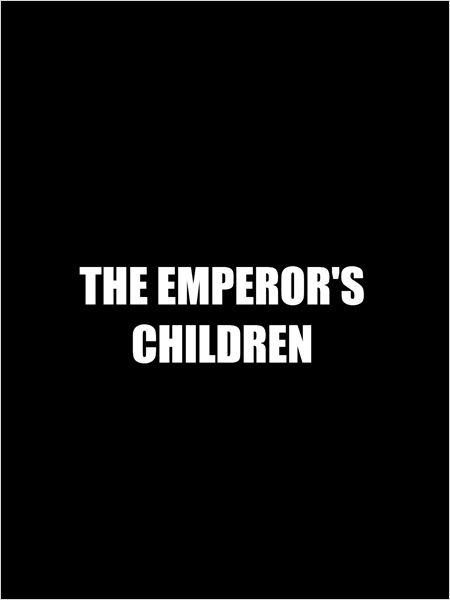 The Emperor's Children (2015)