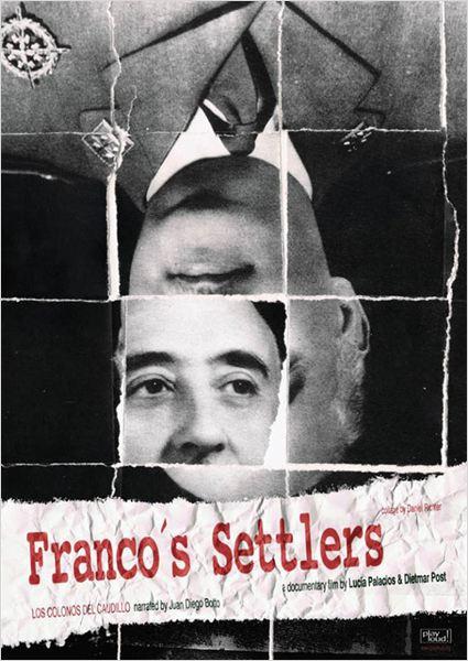 Los colonos del Caudillo (Franco's Settlers)  (2014)