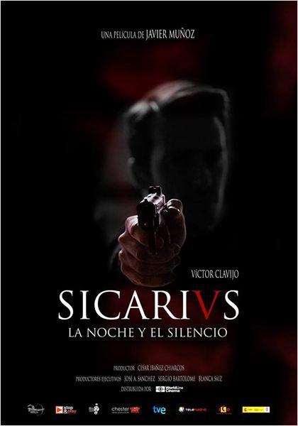Sicarivs, la noche y el silencio  (2014)