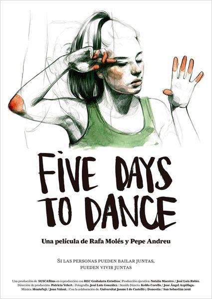 Cinco días para danzar  (2014)