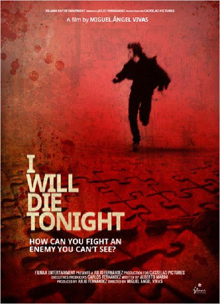 Esta noche moriré (2013)