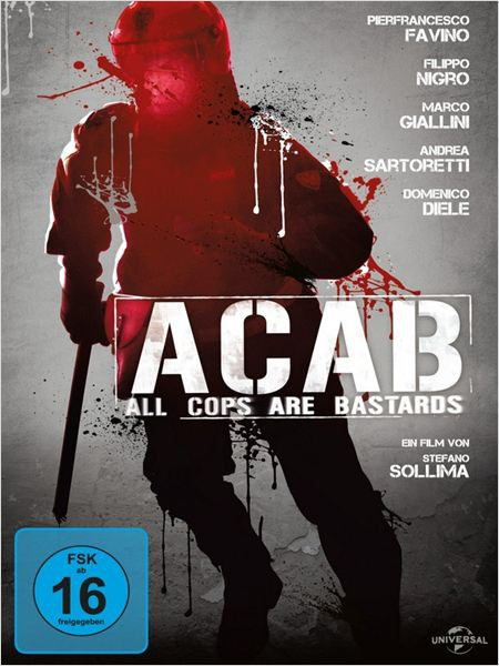 A.C.A.B.: All Cops Are Bastards (2012)