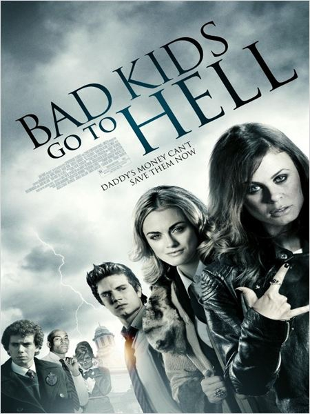 Bad Kids go to Hell (2012)