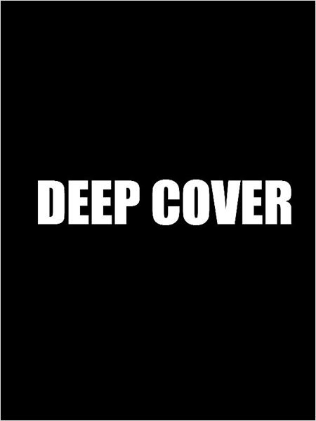 Deep Cover (2016)