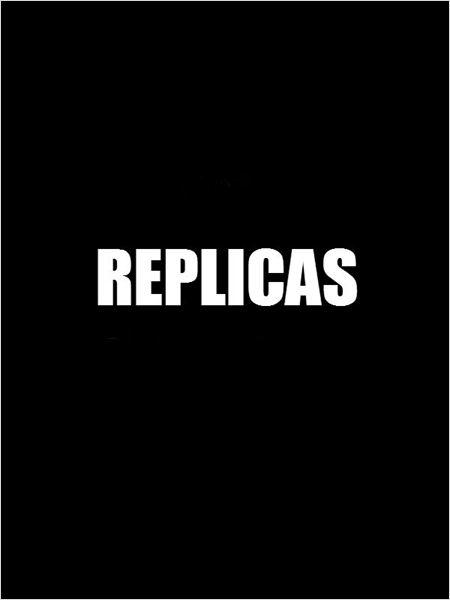 Replicas (2016)