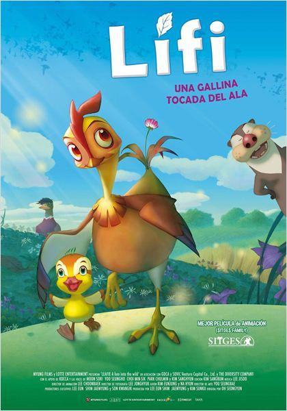 Lifi (Una gallina tocada del ala)  (2011)