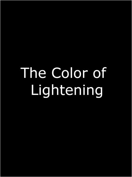 The Color of Lightning (2016)