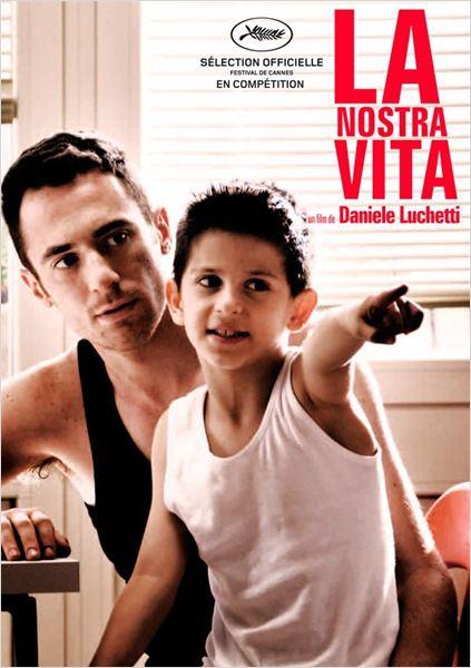 La Nostra Vita (2010)