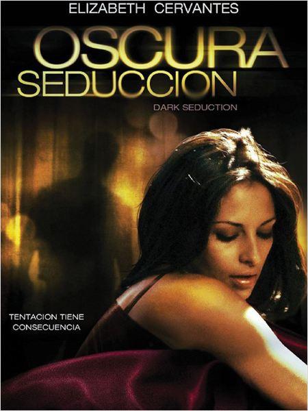 Oscura seducción (2010)