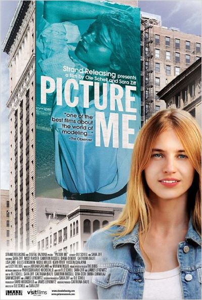 Picture Me - A Model's Diary  (2010)