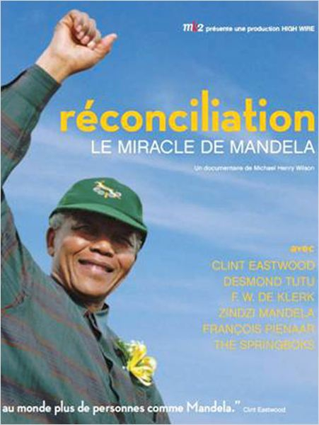 Reconciliation, Mandela's Miracle (2010)