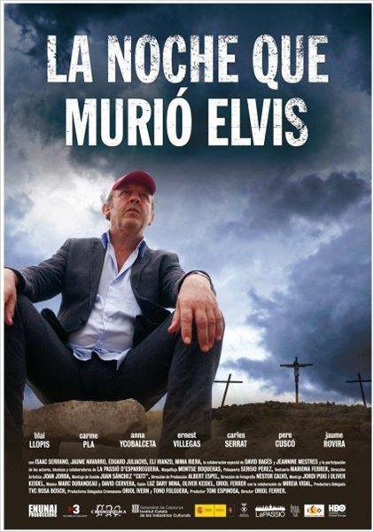 La noche que murió Elvis (2010)