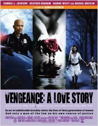Vengeance: A Love Story  (2009)