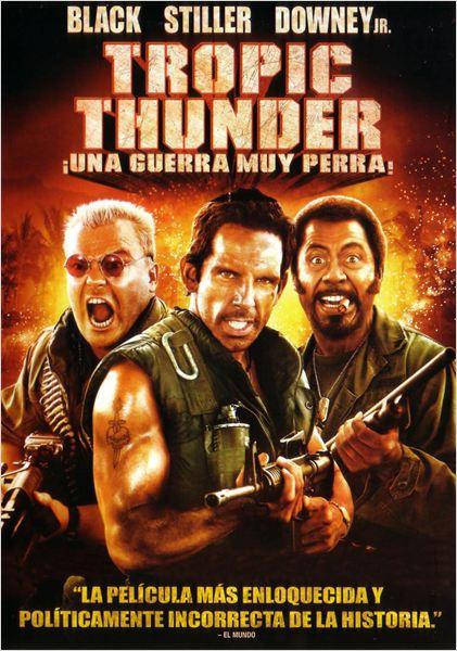 Tropic Thunder. ¡Una guerra muy perra!  (2008)
