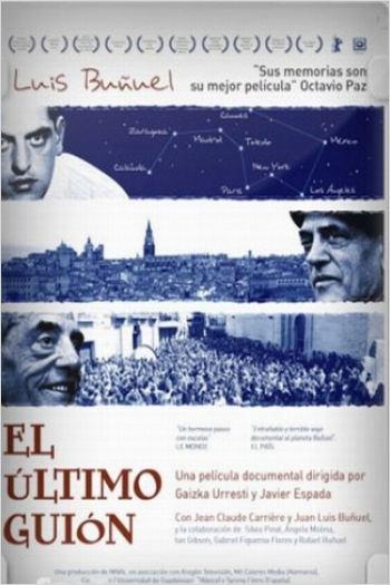 El último guión. Buñuel en la memoria (2008)