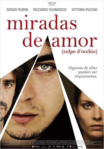Miradas de amor  (2008)