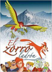 El zorro ladrón  (2008)