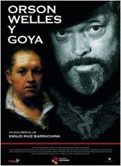 Orson Welles y Goya  (2008)