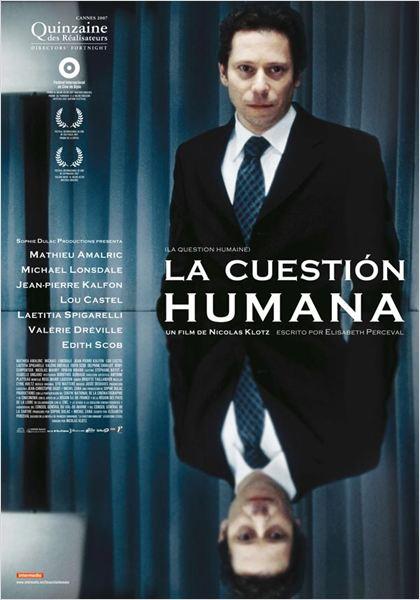 La cuestión humana  (2007)