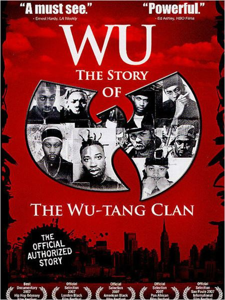 Wu: The Story of the Wu-Tang Clan  (2007)