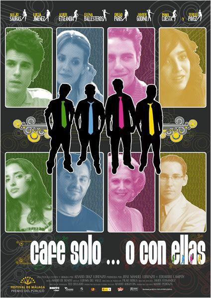 Café solo o con ellas  (2007)