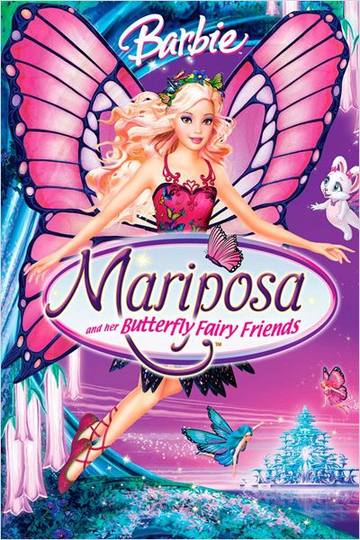 Barbie: Mariposa and her Butterfly Fairy Friends  (2007)