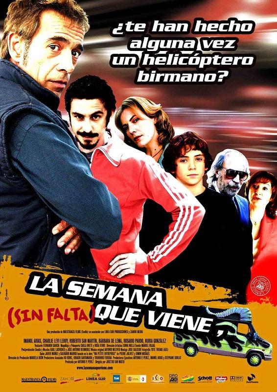 La semana que viene (sin falta) (2006)