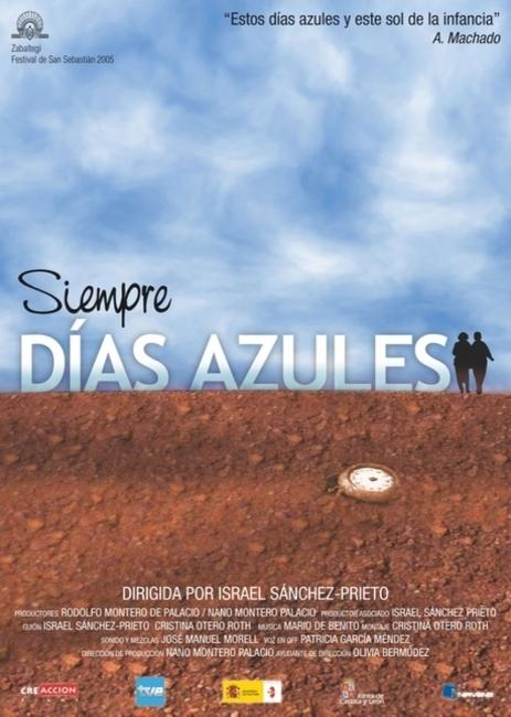 Siempre días azules (2005)