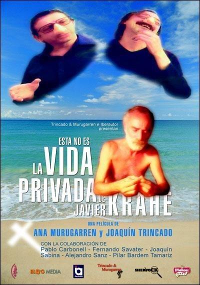 Esta no es la vida privada de Javier Krahe (2005)