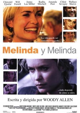 Melinda y Melinda (2004)