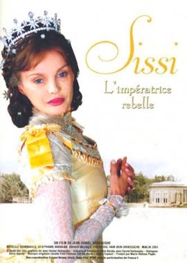 Sissi, l'impératrice rebelle (2004)