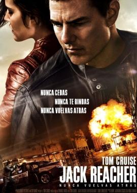 Jack Reacher : Nunca vuelvas atrás (2016)
