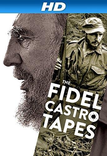 Fidel Castro: Las grabaciones perdidas (2016)