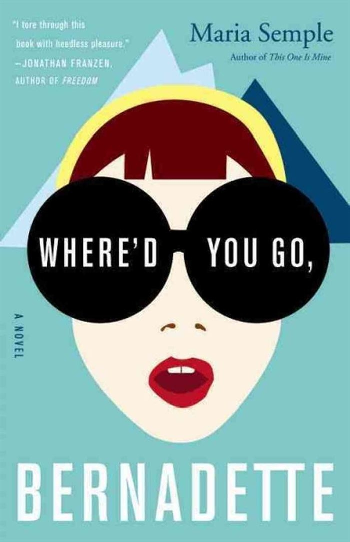 Where'd You Go, Bernadette?  (2017)