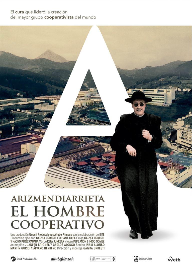 Arizmendiarrieta, el hombre cooperativo (2018)