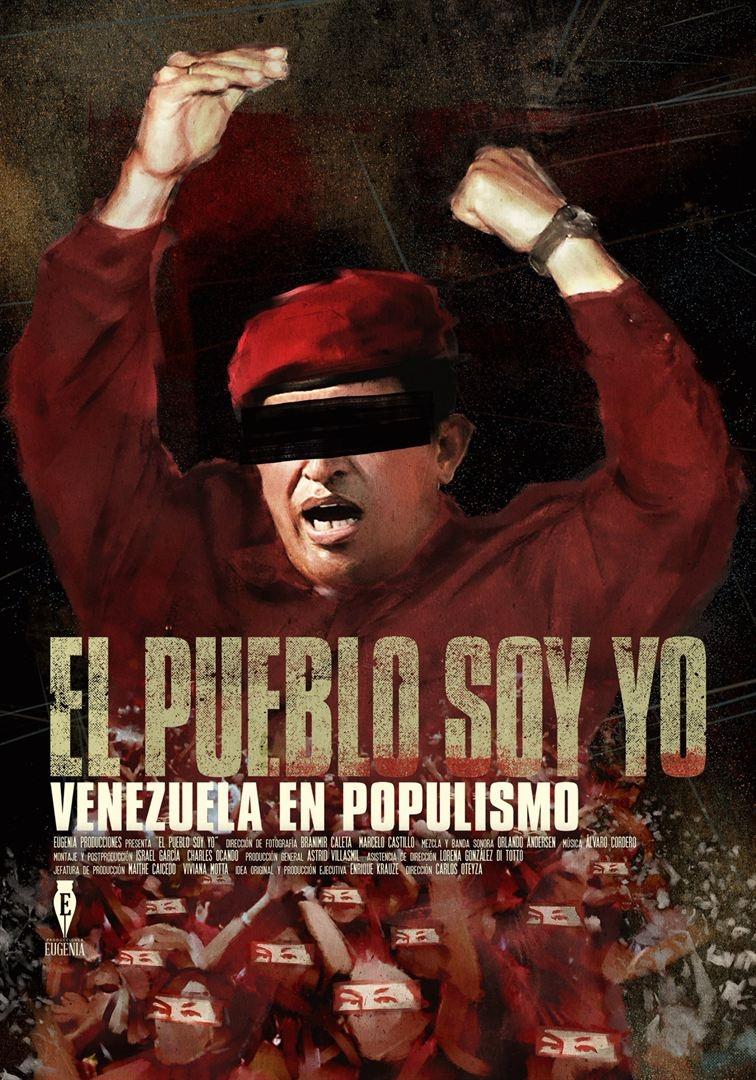 El Pueblo soy yo. Venezuela en populismo (2018)