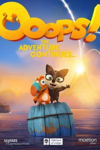 Ooops! The Adventure Continues…(2020)