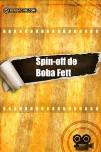 Película spin-off de Boba Fett (2021)